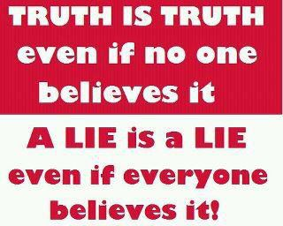 Truth Is Truth!