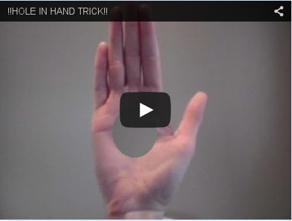 Hole In Hand Trick