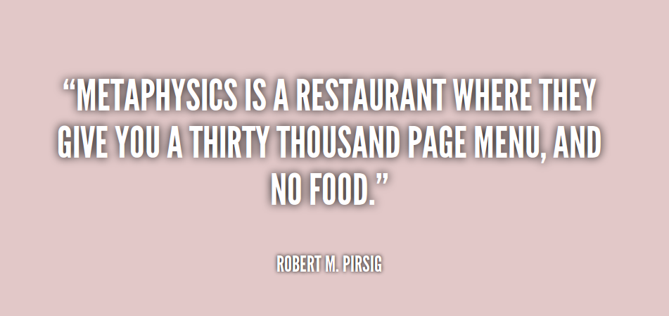 Metaphysics is a restaurant