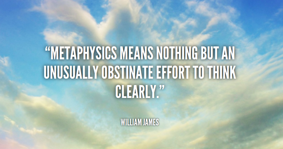 METAPHYSICS MEANS NOTHING