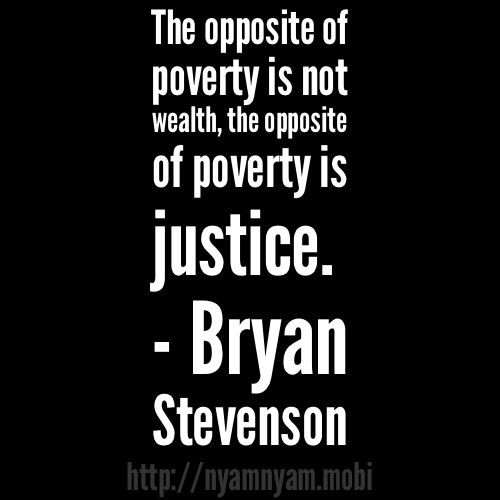 Poverty is no justice