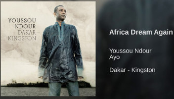 Youssou N'Dour: Africa Dream Again