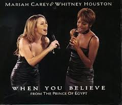 Mariah Carey & Whitney Houston-When You Believe