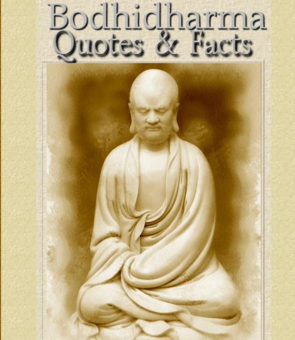 Bodhidharma Quotes & Facts